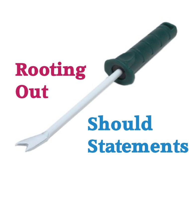 Rooting Out Should Statements